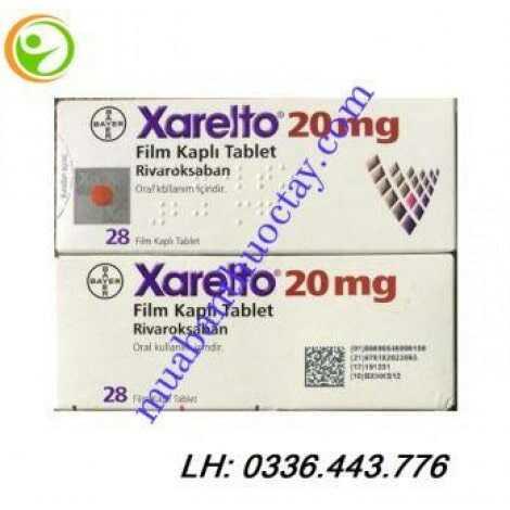 Xarelto 20mg thông tin, hướng dẫn sử dụng, giá thuốc mới nhất